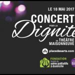 Le Concert pour la dignité : un rendez-vous généreux le 18 mai