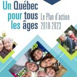 Un Québec pour tous les âges : un plan d'action qui mise sur le vieillissement actif