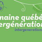 Semaine québécoise intergénérationnelle 2020